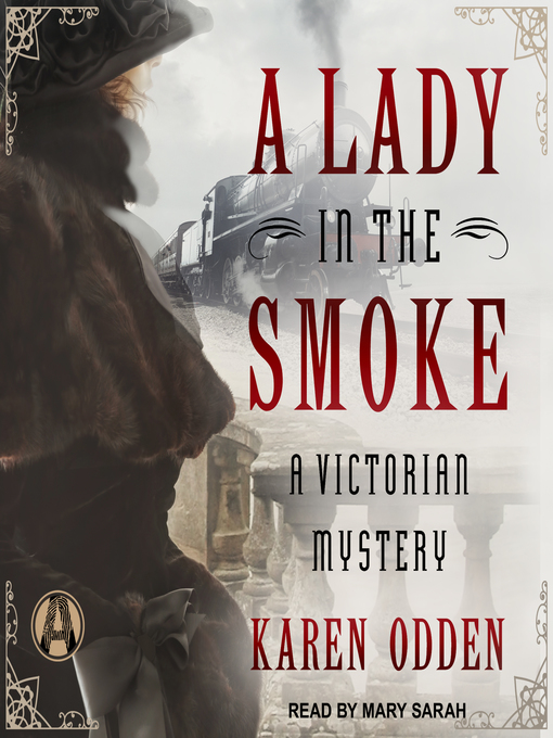 Title details for A Lady in the Smoke by Karen Odden - Available