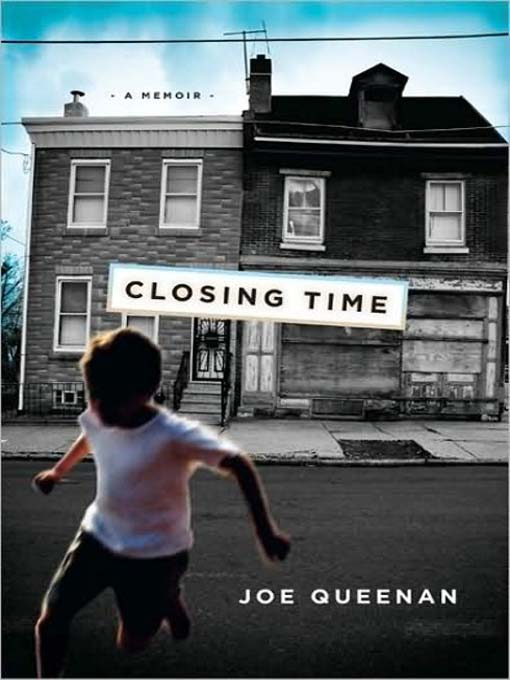 Title details for Closing Time by Joe Queenan - Available