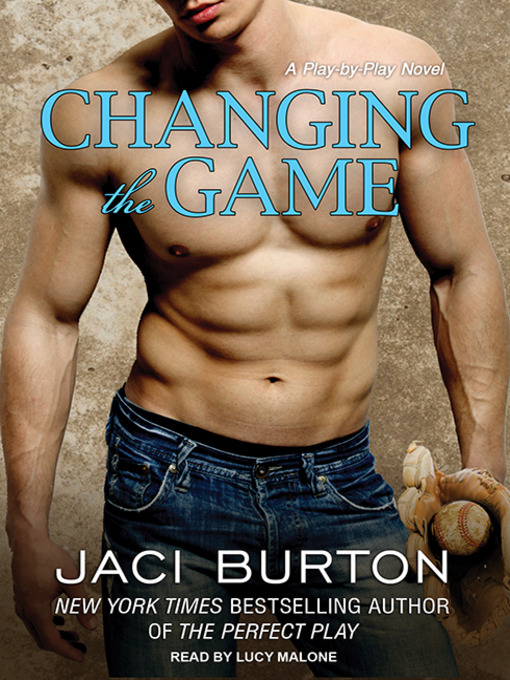 Title details for Changing the Game by Jaci Burton - Available