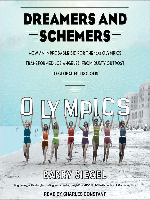 Title details for Dreamers and Schemers by Barry Siegel - Available