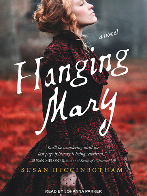 Title details for Hanging Mary by Susan Higginbotham - Available