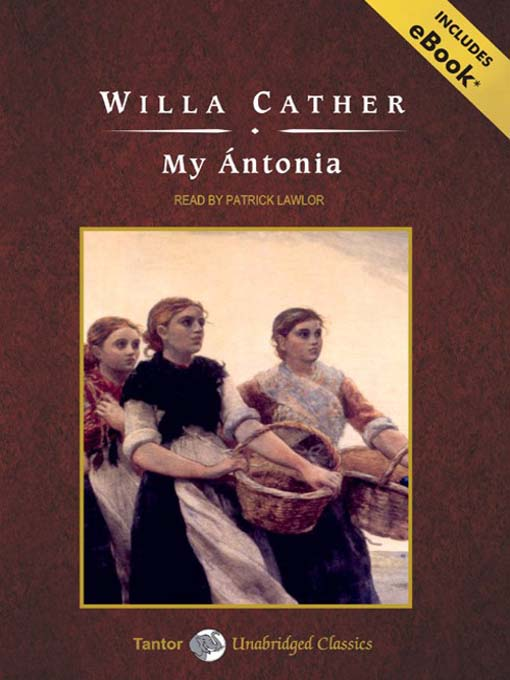 Title details for My Antonia by Willa Cather - Available