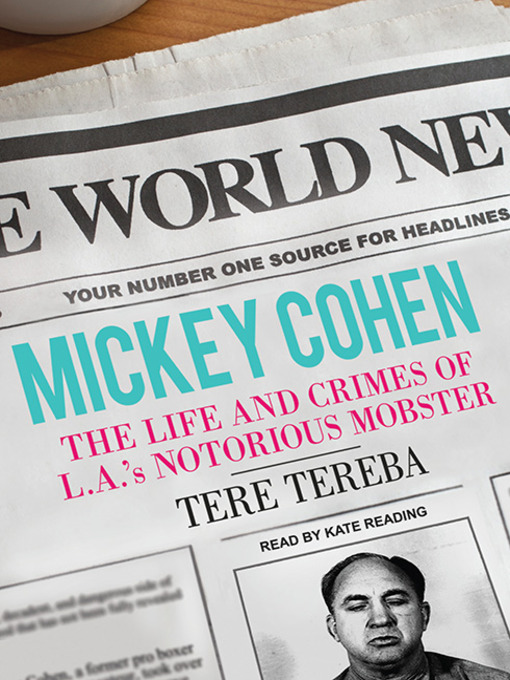 Title details for Mickey Cohen by Tere Tereba - Available