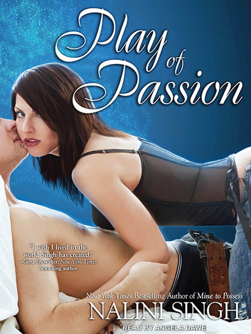Title details for Play of Passion by Nalini Singh - Available