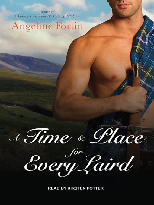 Title details for A Time & Place for Every Laird by Angeline Fortin - Available