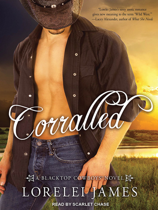 Title details for Corralled by Lorelei James - Available