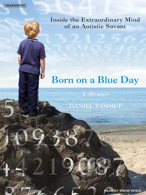 Title details for Born on a Blue Day by Daniel Tammet - Available