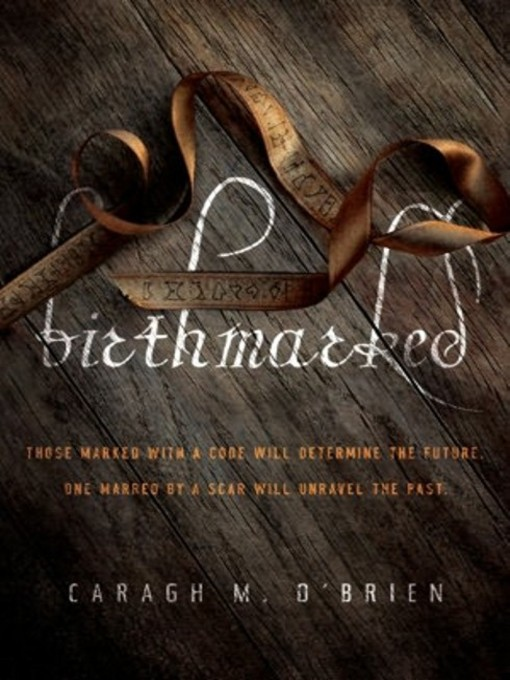 Title details for Birthmarked by Caragh M. O'Brien - Available