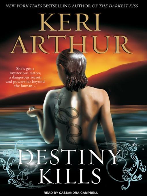 Title details for Destiny Kills by Keri Arthur - Available