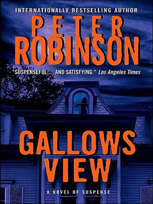 Title details for Gallows View by Peter Robinson - Available