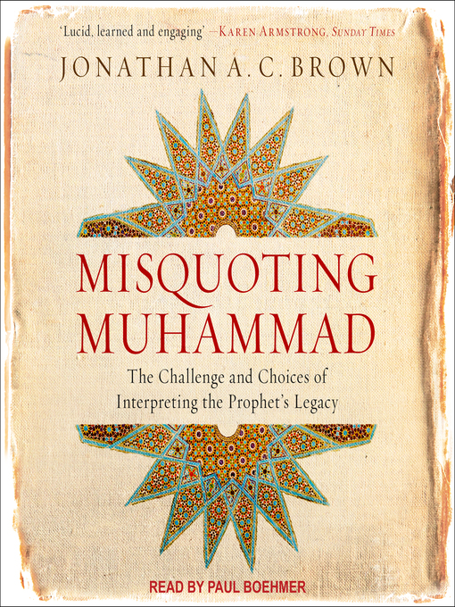 Title details for Misquoting Muhammad by Jonathan A.C. Brown - Wait list
