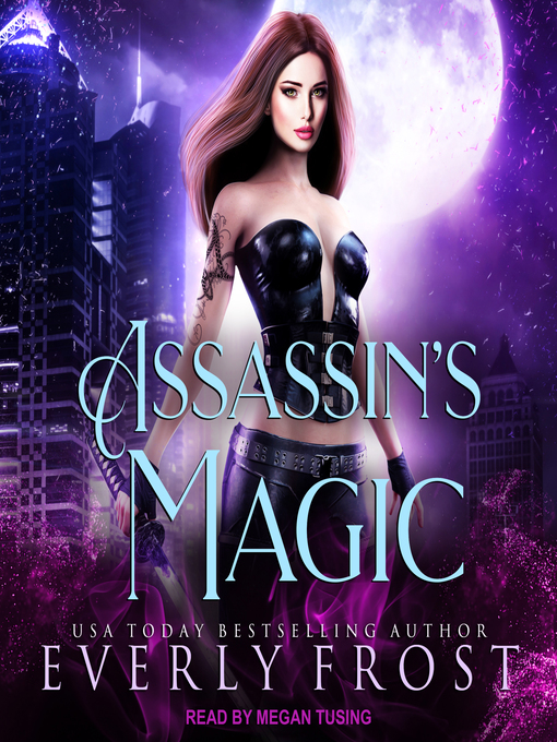 Title details for Assassin's Magic Series, Book 1 by Everly Frost - Wait list