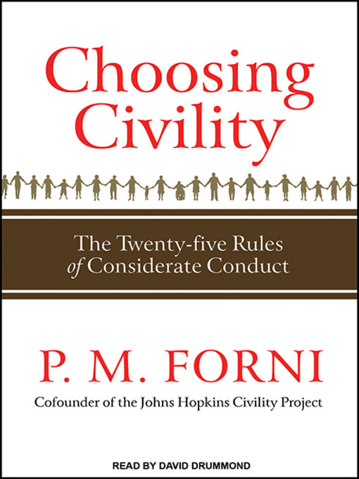 Title details for Choosing Civility by P. M. Forni - Available