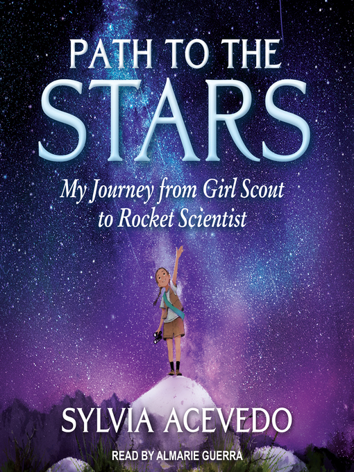 Title details for Path to the Stars by Sylvia Acevedo - Available
