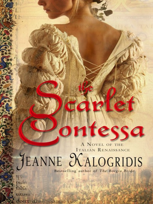Title details for The Scarlet Contessa by Jeanne Kalogridis - Available