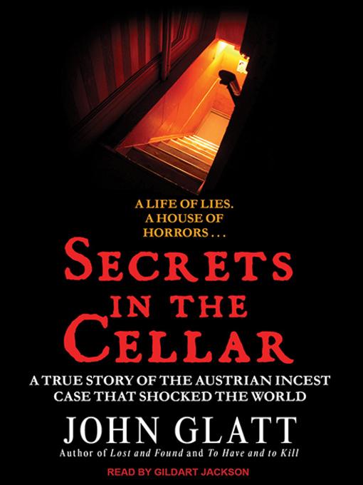 Title details for Secrets in the Cellar by John Glatt - Available