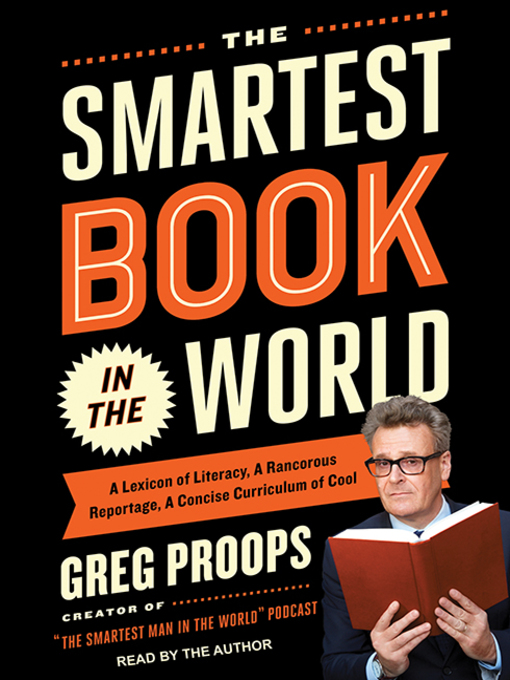 Title details for The Smartest Book in the World by Greg Proops - Available