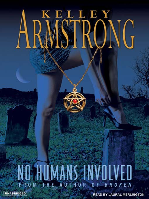 Title details for No Humans Involved by Kelley Armstrong - Available