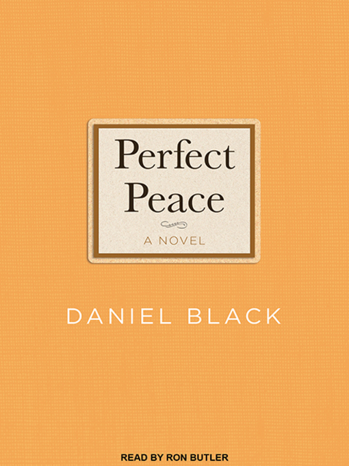 Title details for Perfect Peace by Daniel Black - Available