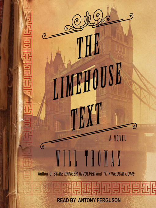 Title details for The Limehouse Text by Will Thomas - Wait list