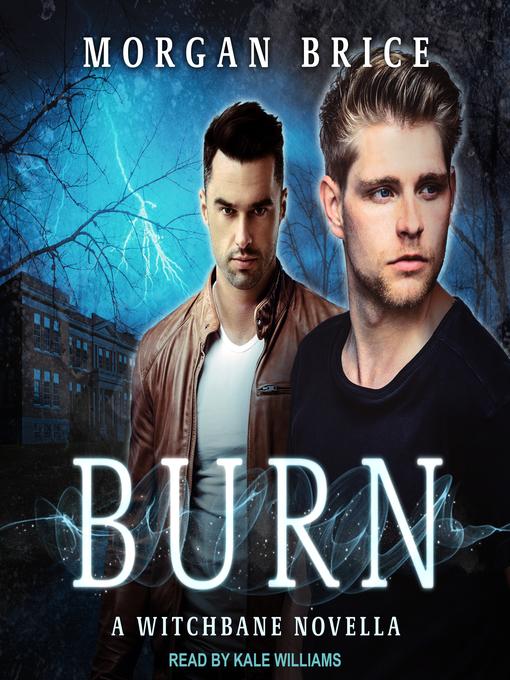 Title details for Burn--A Witchbane Novella by Morgan Brice - Wait list