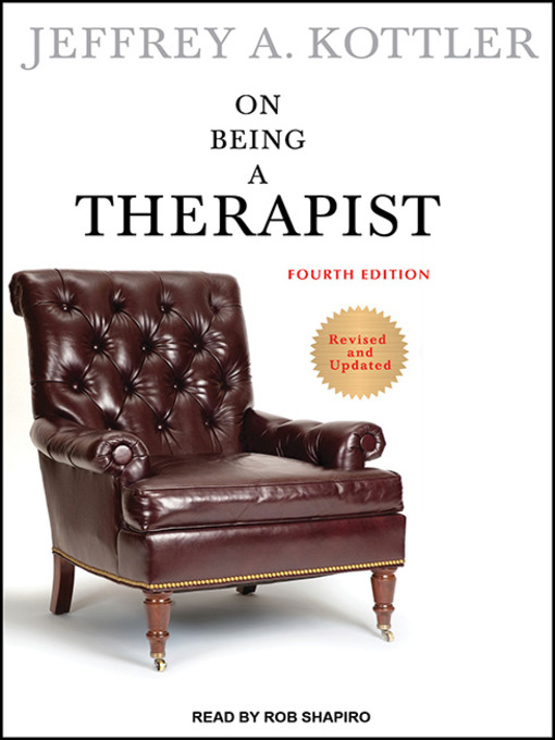 Title details for On Being a Therapist by Jeffrey A. Kottler - Available