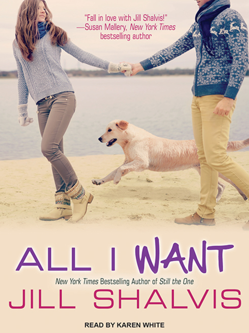 Title details for All I Want by Jill Shalvis - Wait list