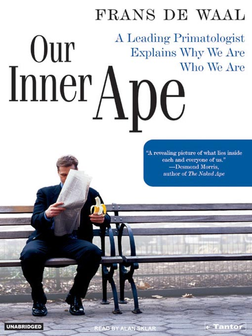 Title details for Our Inner Ape by Frans de Waal - Available