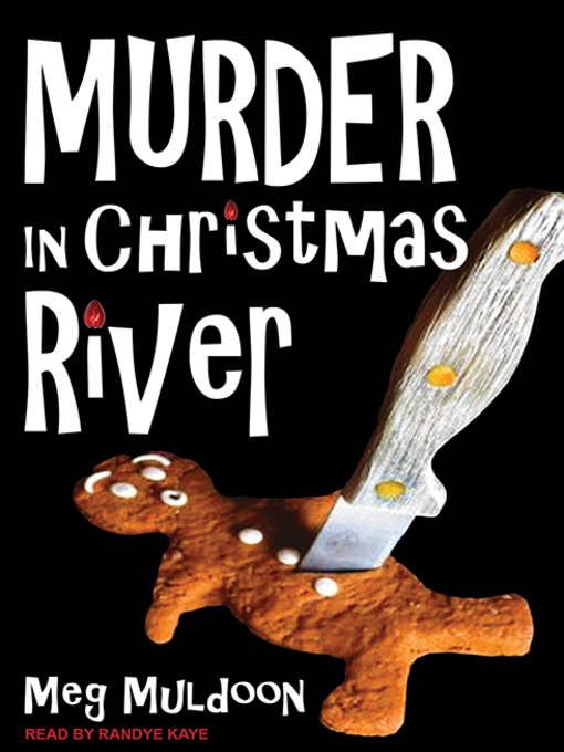 Title details for Murder in Christmas River--A Christmas Cozy Mystery by Meg Muldoon - Available