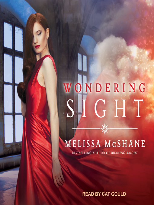 Title details for Wondering Sight by Melissa McShane - Available
