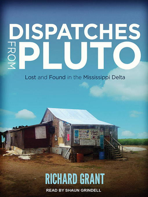 Title details for Dispatches from Pluto by Richard Grant - Wait list