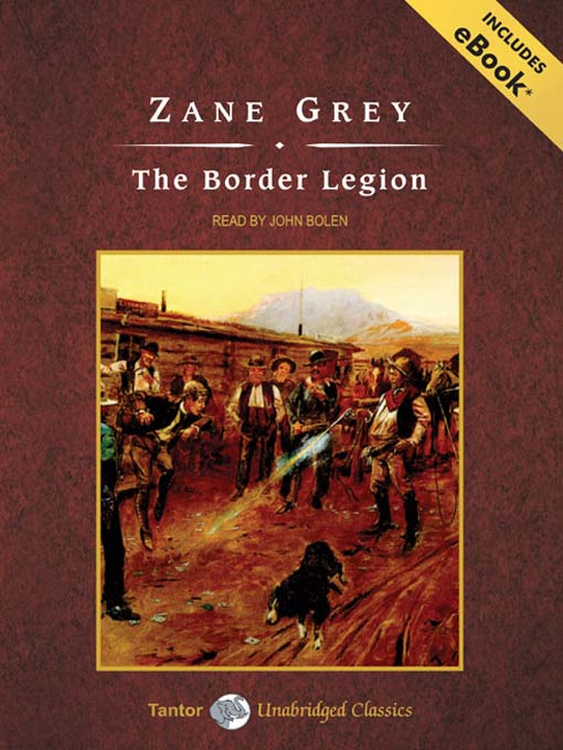 Title details for The Border Legion by Zane Grey - Available