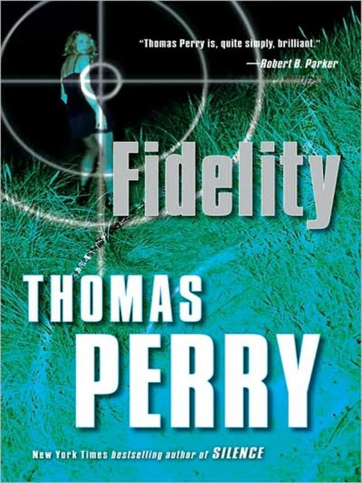 Title details for Fidelity by Thomas Perry - Available