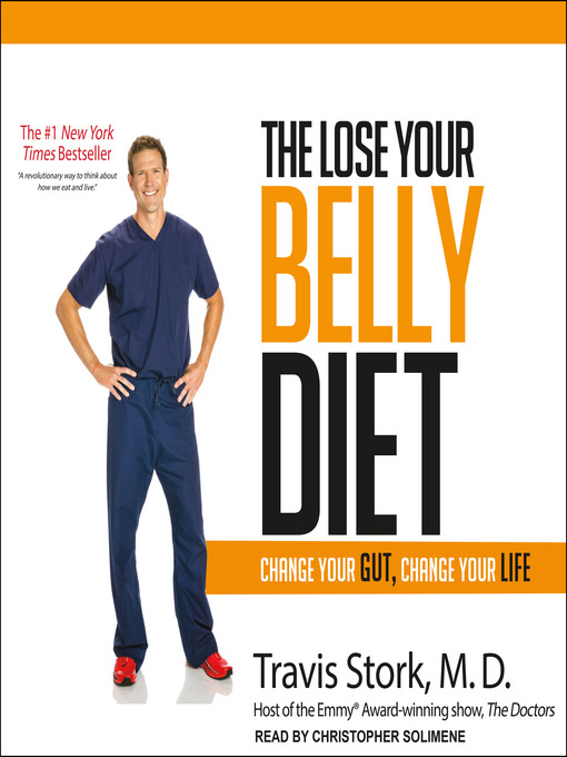 Title details for The Lose Your Belly Diet by Travis Stork, MD - Available