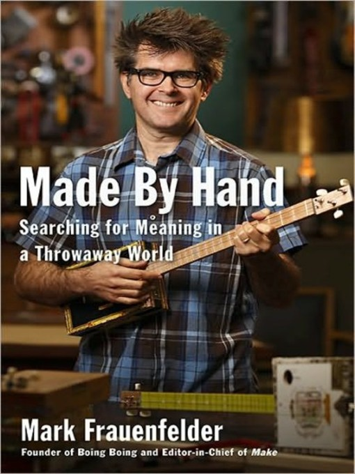 Title details for Made by Hand by Mark Frauenfelder - Available
