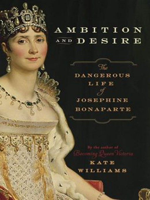 Title details for Ambition and Desire by Kate Williams - Available