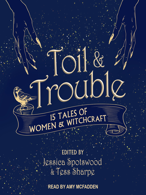 Title details for Toil & Trouble by Jessica Spotswood - Wait list