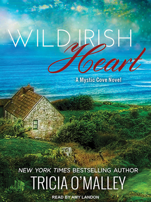 Title details for Wild Irish Heart by Tricia O'Malley - Wait list
