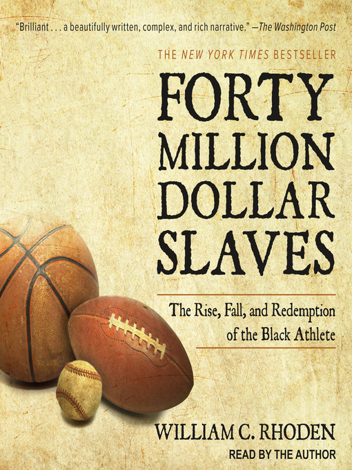 Title details for Forty Million Dollar Slaves by William C. Rhoden - Wait list