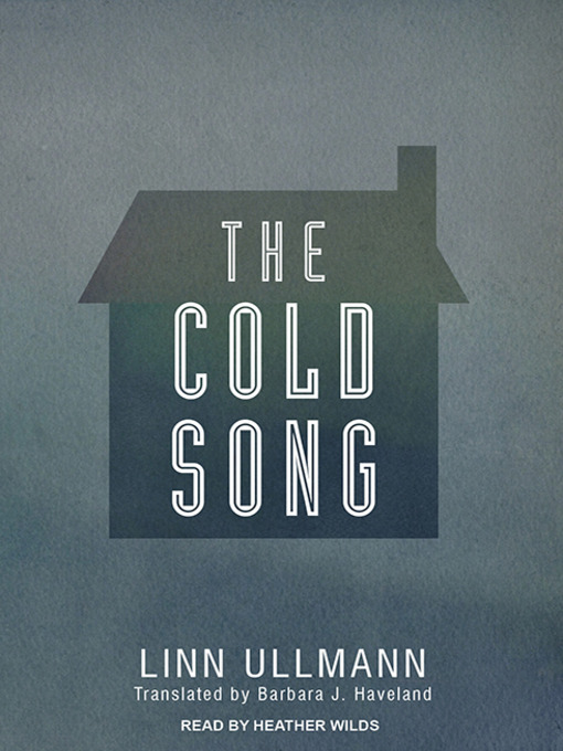 Title details for The Cold Song by Linn Ullmann - Available