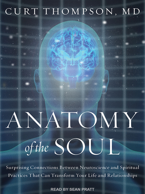 Title details for Anatomy of the Soul by Curt Thompson, M. D. - Available