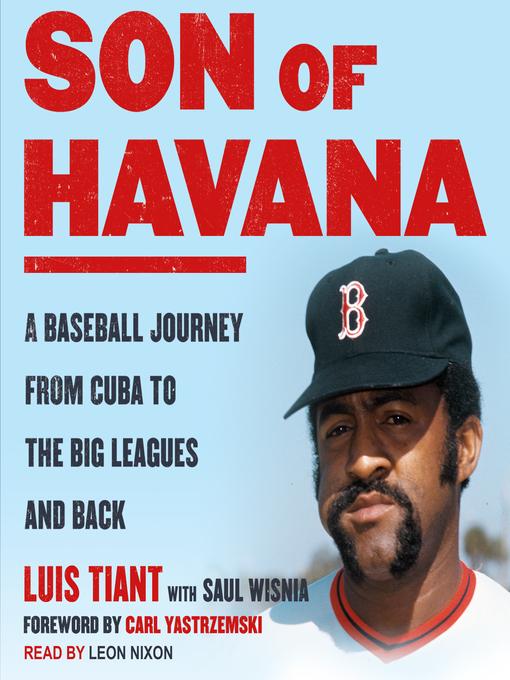 Title details for Son of Havana by Luis Tiant - Wait list