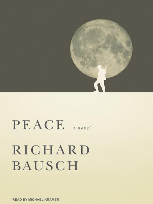 Title details for Peace by Richard Bausch - Available