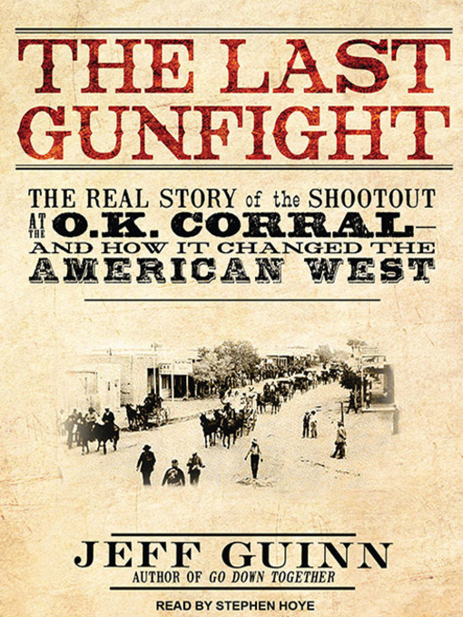 Title details for The Last Gunfight by Jeff Guinn - Wait list