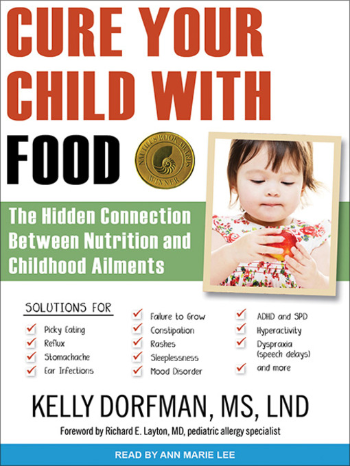 Title details for Cure Your Child with Food by Kelly Dorfman, MS, LND - Wait list