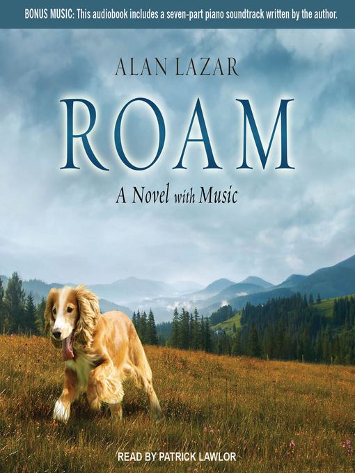 Title details for Roam by Alan Lazar - Available