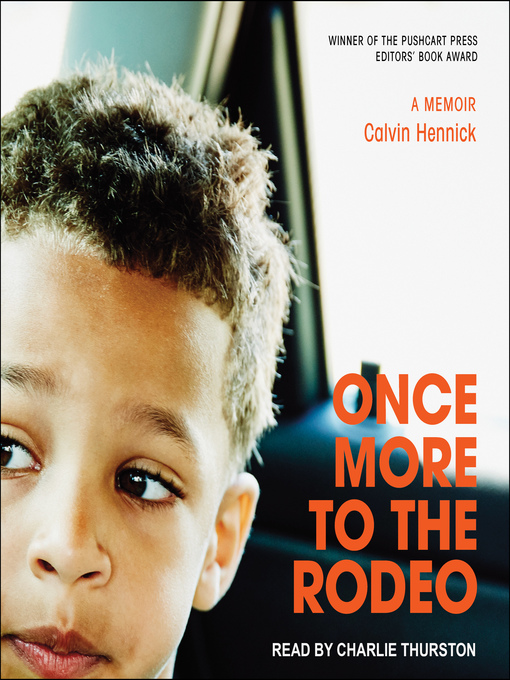 Title details for Once More to the Rodeo by Calvin Hennick - Available
