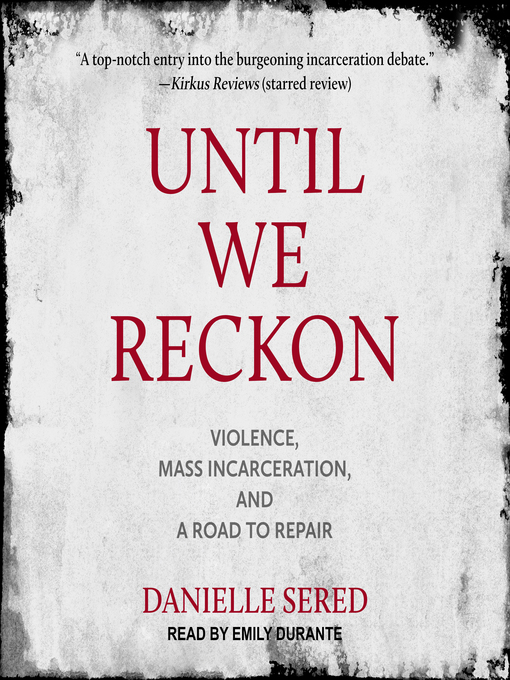 Title details for Until We Reckon by Danielle Sered - Available