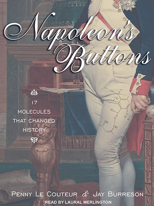 Title details for Napoleon's Buttons by Jay Burreson - Wait list