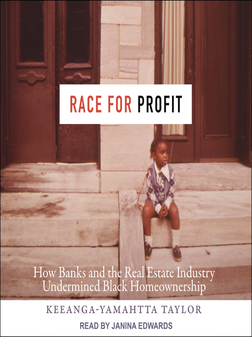 Title details for Race for Profit by Keeanga-Yamahtta Taylor - Available